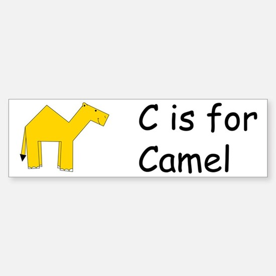 C is for Camel Bumper Bumper Bumper Sticker
