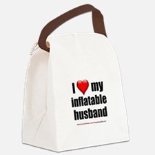 """""""Love My Inflatable Husband"""" Canvas Lunch Bag"""