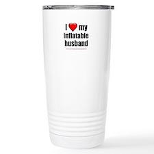 """Love My Inflatable Husband"" Travel Mug"