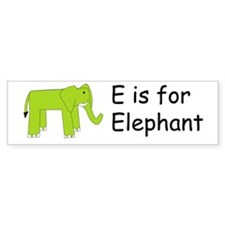 E is for Elephant Bumper Bumper Sticker