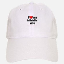 """Love My Inflatable Wife"" Baseball Baseball Cap"