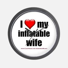 """""""Love My Inflatable Wife"""" Wall Clock"""