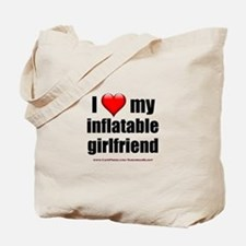 """Love My Inflatable Girlfriend"" Tote Bag"