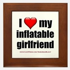 """Love My Inflatable Girlfriend"" Framed Tile"