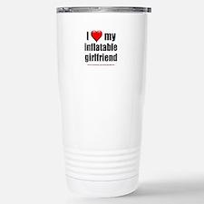 """Love My Inflatable Girlfriend"" Travel Mug"