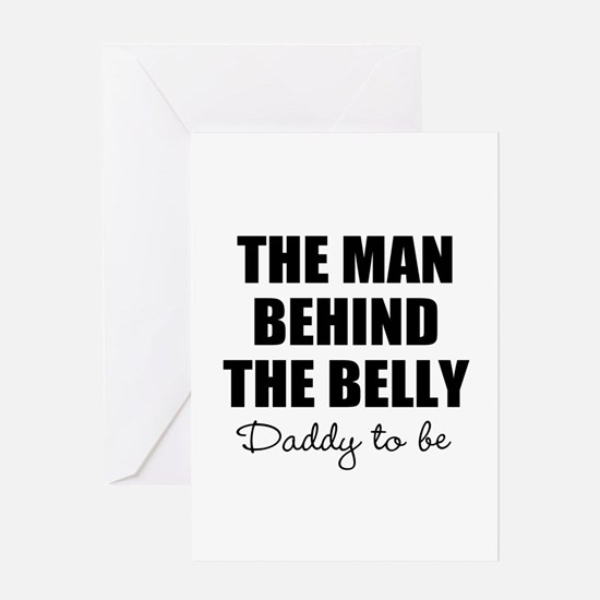 The man behind the belly | Daddy to be Greeting Ca