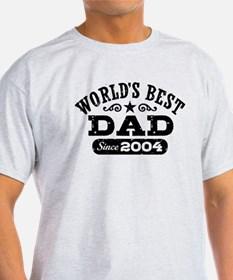 World's Best Dad Since 2004 T-Shirt