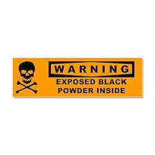 Warning Exposed Black Powder Car Magnet 10 X 3