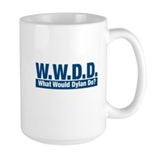 WWDD What Would Dylan Do? Mugs