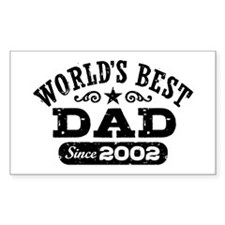 World's Best Dad Since 2002 Decal
