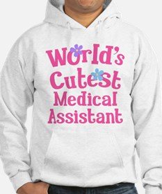 Worlds Cutest Medical Assistant Hoodie