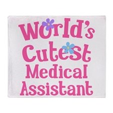Worlds Cutest Medical Assistant Throw Blanket