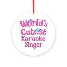 Worlds Cutest Karaoke Singer Ornament (Round)