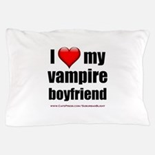 """Love My Vampire Boyfriend"" Pillow Case"