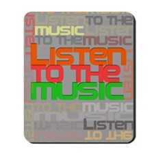Listen to the music Mousepad