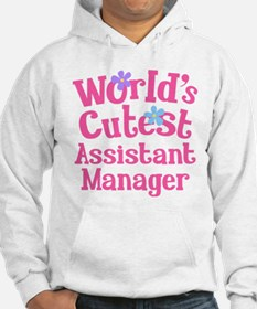 Worlds Cutest Assistant Manager Hoodie