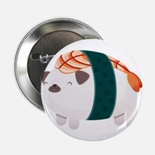 "Shrimp Nigiri Pug 2.25"" Button"
