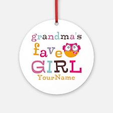 Grandmas Favorite Girl Personalized Ornament (Roun
