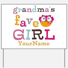 Grandmas Favorite Girl Personalized Yard Sign