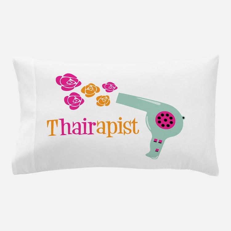 tHAIRapist Pillow Case