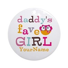 Daddys Favorite Girl Personalized Ornament (Round)