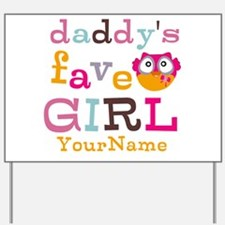 Daddys Favorite Girl Personalized Yard Sign
