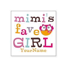 Mimis Favorite Girl - Personalized Square Sticker