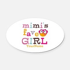 Mimis Favorite Girl - Personalized Oval Car Magnet