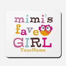 Mimis Favorite Girl - Personalized Mousepad