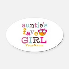 Personalized Aunties Favorite Girl Oval Car Magnet