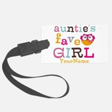 Personalized Aunties Favorite Girl Luggage Tag