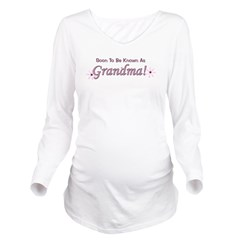 soontobeknownas_grandma.png Long Sleeve Maternity