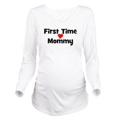 firsttimemommy_TR.png Long Sleeve Maternity T-Shir