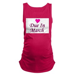pinkheart_duein_march.png Maternity Tank Top