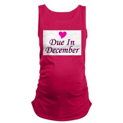 pinkheart_duein_december.png Maternity Tank Top