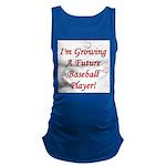 imgrowingafuturebaseballplayer.png Maternity Tank