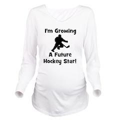 imgrowingafuturehockeystar.png Long Sleeve Materni
