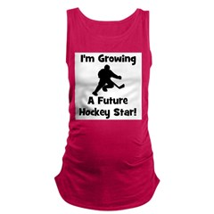 imgrowingafuturehockeystar.png Maternity Tank Top