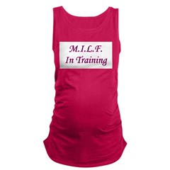 milfintraining.png Maternity Tank Top