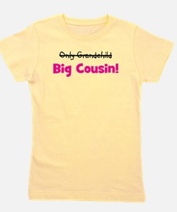 onlygrandchild_bigcousin_pink.png Girl's Tee