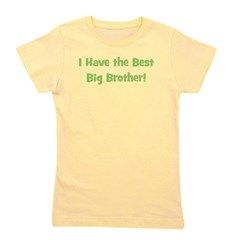ihavethebestbigbrother_green_TR.png Girl's Tee