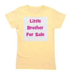 littlebrotherforsale_pink.png Girl's Tee