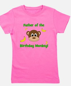 Father of the Birthday Monkey! Girl's Tee