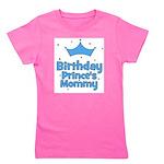 birthdayprince_PRINCESMOMMY_apos.png Girl's Tee