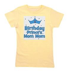 birthdayprince_1st_PRINCES_MOMMOM.png Girl's Tee