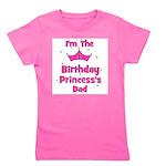 birthdayprincess_1st_princesssdad.png Girl's Tee
