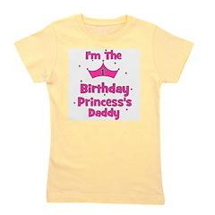 birthdayprincess_1st_princesssdaddy.png Girl's Tee