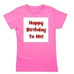 happybirthdaytome_red.png Girl's Tee