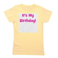 itsmybirthday_pink.png Girl's Tee