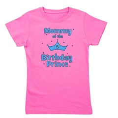 ofthebirthdayprince_5th_mommy.png Girl's Tee